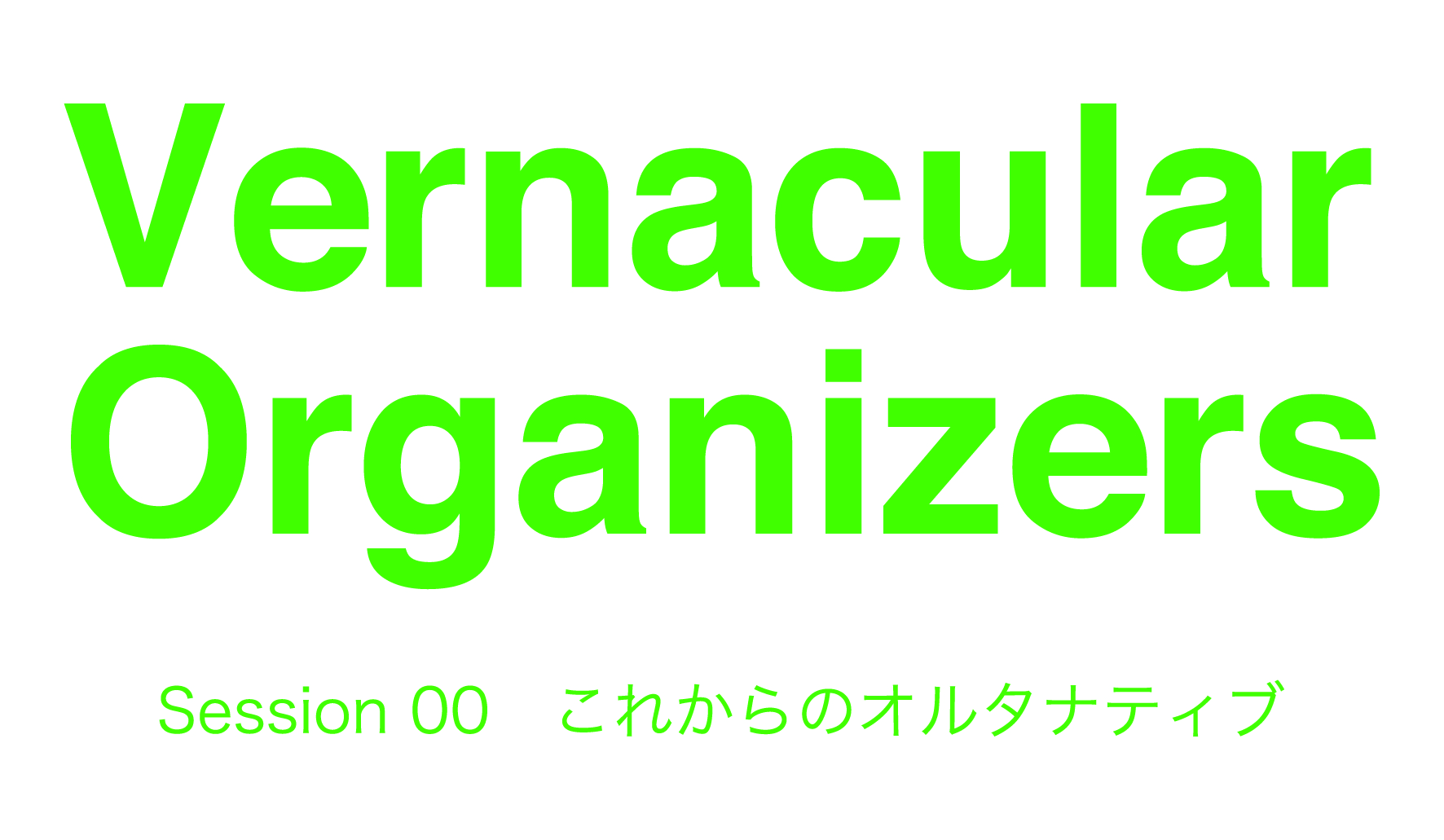 VernacularOrganizers