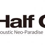 【5/3】HALF ONE試聴会